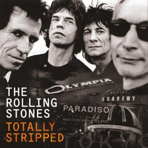 ROLLING STONES-TOTALLY STRIPPED