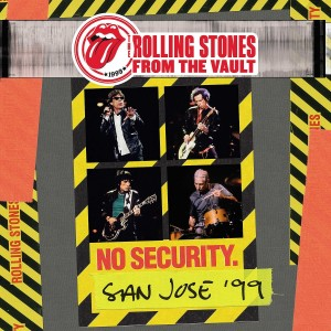 ROLLING STONES-FROM THE VAULT: NO SECURITY - SAN JOSE 1999