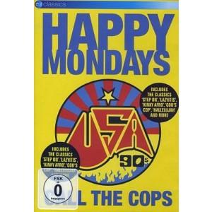 HAPPY MONDAYS-CALL THE COPS