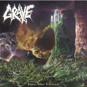 GRAVE-INTO THE GRAVE (RE-ISSUE + RARE TRACKS)