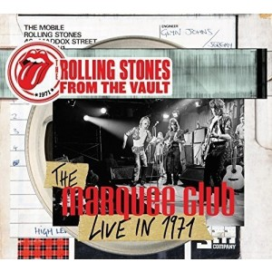 ROLLING STONES-FROM THE VAULT: THE MARQUEE CLUB LIVE IN 1971