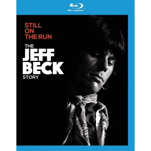 JEFF BECK-STILL ON THE RUN: THE JEFF BECK STORY