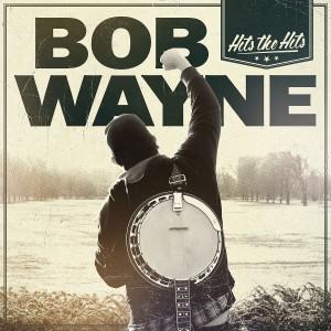 BOB WAYNE-HITS THE HITS