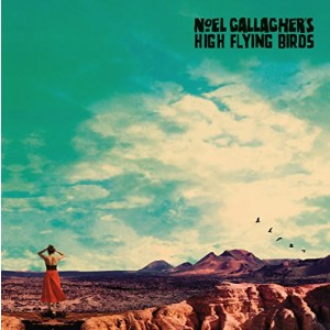 NOEL GALLAGHER´S HIGH FLYING BIRDS-WHO BUILT THE MOON DLX