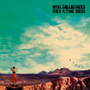 NOEL GALLAGHER´S HIGH FLYING BIRDS-WHO BUILT THE MOON?