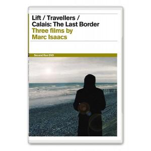 LIFT / TRAVELLERS / CALAIS: THE LAST BORDER