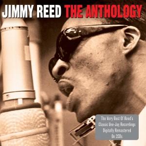 JIMMY REED-THE ANTHOLOGY