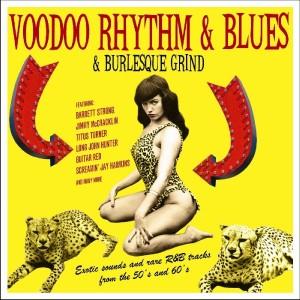 VARIOUS ARTISTS-VOODOO RHYTHM & BLUES & BURLESQUE GRIND