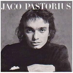 JACO PASTORIUS-JACO PASTORIUS