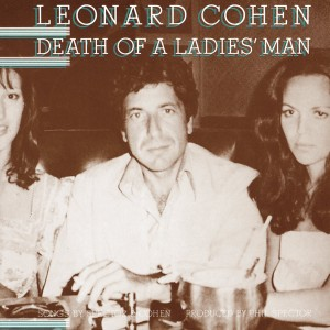 LEONARD COHEN-DEATH OF A LADIES MAN