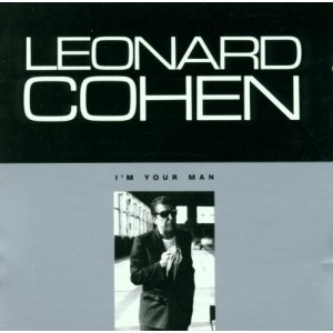 LEONARD COHEN-I´M YOUR MAN