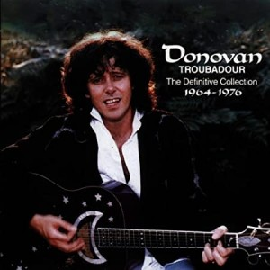 DONOVAN-TROUBADOUR:DEFINITIVE COLLECTION 64-76