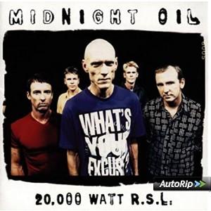 MIDNIGHT OIL-20.000 WATT R.S.L.