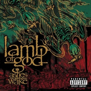 LAMB OF GOD-ASHES OF THE WAKE