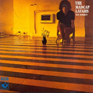 SYD BARRETT-THE MADCAP LAUGHS