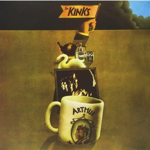 KINKS-ARTHUR OR THE DECLINE AND FALL OF THE BRITISH EMPIRE