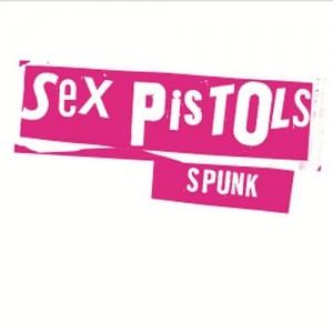 SEX PISTOLS-SPUNK