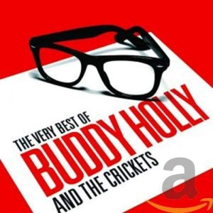 BUDDY HOLLY AND THE CRICKETS-VERY BEST OF