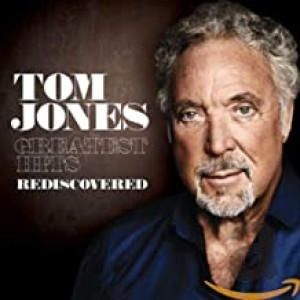 TOM JONES-GREATEST HITS REDISCOVERED
