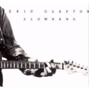 ERIC CLAPTON-SLOWHAND 2012 REMASTER