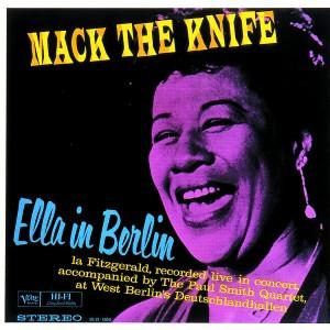ELLA FITZGERALD-MACK THE KNIFE: ELLA IN BERLIN
