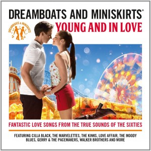 VARIOUS ARTISTS-DREAMBOATS & MINISKIRTS-YOUNG & IN LOVE