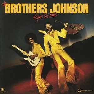 BROTHERS JOHNSON-RIGHT ON TIME