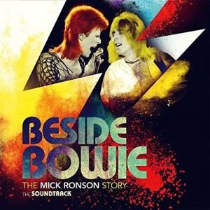 VARIOUS ARTISTS-BESIDE BOWIE: THE MICK RONSON STORY THE SOUNDTRACK