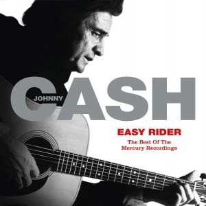 JOHNNY CASH-EASY RIDER: THE BEST OF THE MERCURY RECORDINGS