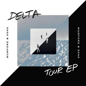 MUMFORD & SONS-DELTA TOUR EP