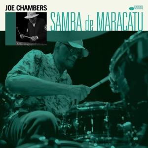 JOE CHAMBERS-SAMBA DE MARACATU (VINYL)