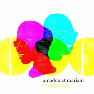 AMADOU & MARIAM-JE PENSE A TOI: BEST OF