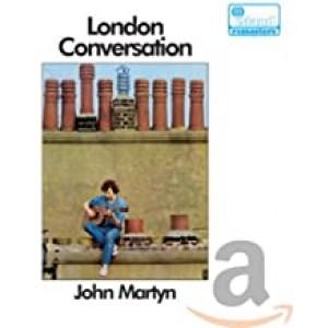 JOHN MARTYN-LONDON CONVERSATION