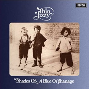 THIN LIZZY-SHADES OF A BLUE ORPHANAGE
