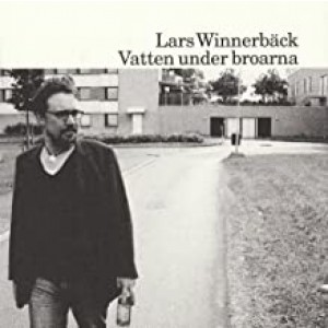 LARS WINNERBÄCK-VATTEN UNDER BROARNA