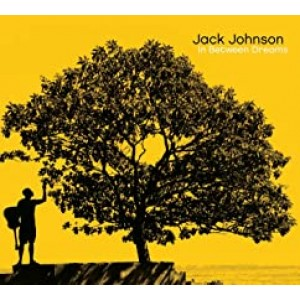 JACK JOHNSON-IN BETWEEN DREAMS
