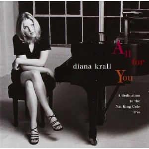 DIANA KRALL-ALL FOR YOU