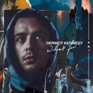 DERMOT KENNEDY-WITHOUT FEAR DLX