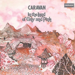 CARAVAN-IN THE LAND OF GREY AND PINK (2019 REISSUE)