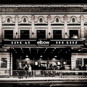ELBOW-LIVE AT THE RITZ - AN ACOUSTIC PERFORMANCE