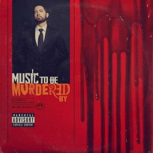 EMINEM-MUSIC TO BE MURDERED BY