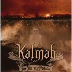 KALMAH-FOR THE REVOLUTION