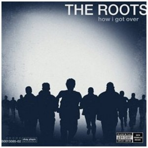 ROOTS-HOW I GOT OVER