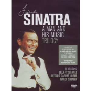 FRANK SINATRA-A MAN AND HIS MUSIC TRILOGY
