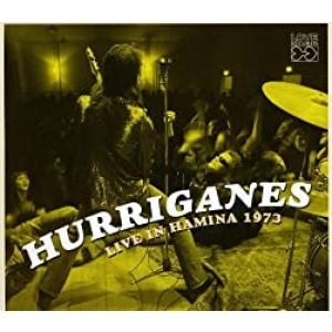 HURRIGANES-HURRIGANES LIVE IN HAMINA 1973