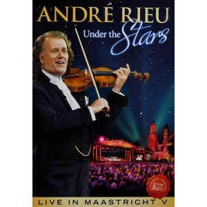 ANDRÉ RIEU-UNDER THE STARS - LIVE IN MAASTRICHT V