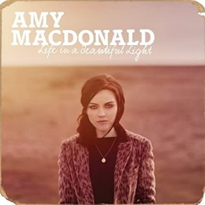 AMY MACDONALD-LIFE IN A BEAUTIFUL LIGHT