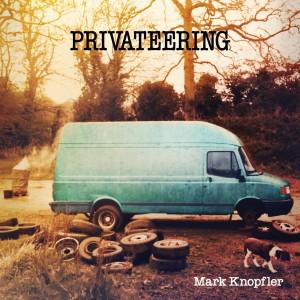 MARK KNOPFLER-PRIVATEERING LP