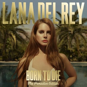 LANA DEL REY-BORN TO DIE - THE PARADISE EDITION
