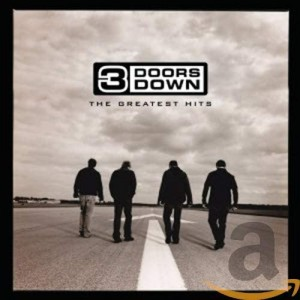 3 DOORS DOWN-GREATEST HITS